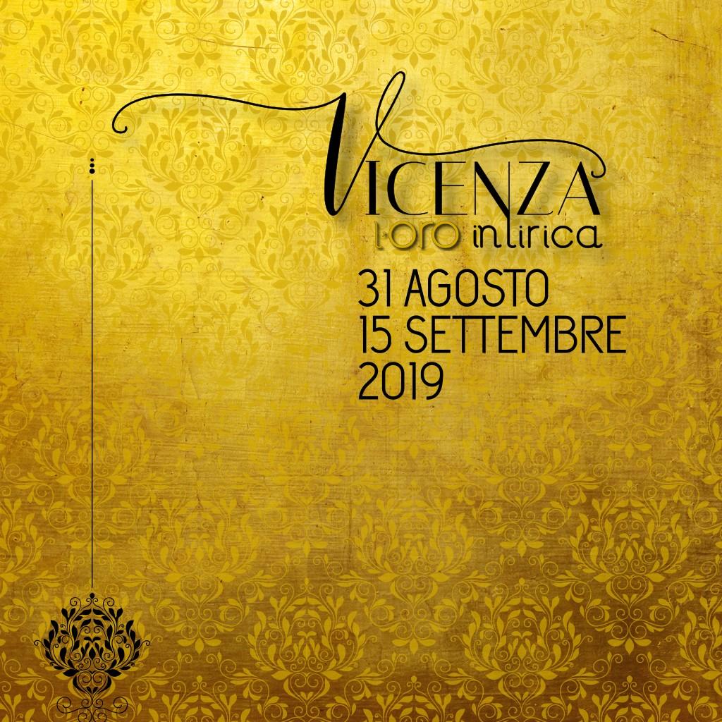 Vicenza in Lirica 2019 l'ORO